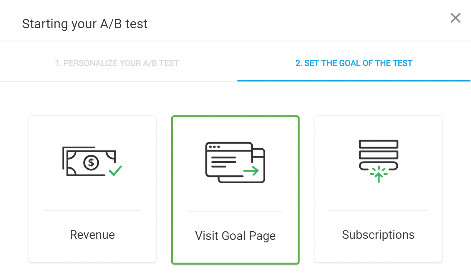 Choose a Goal for the Test