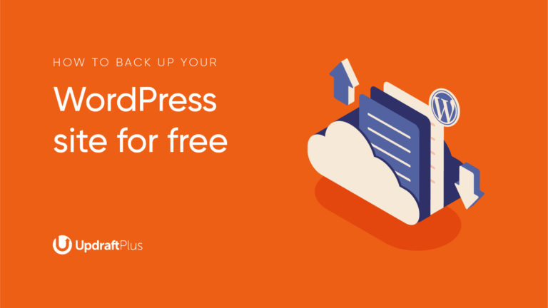 How to Back Up Your WordPress Site for Free with UpdraftPlus, featured image