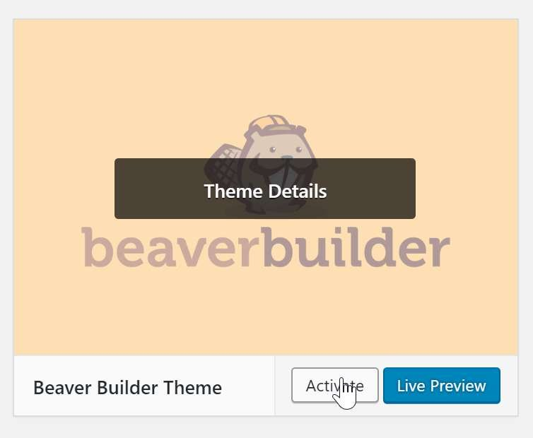 Activate Beaver Builder Theme