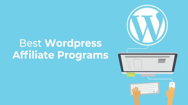Best WordPress Affiliate Programs for Bloggers, featured image