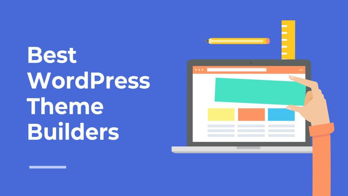 Best WordPress Theme Builders, featured image