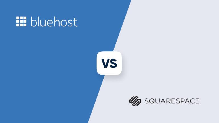 Bluehost vs Squarespace