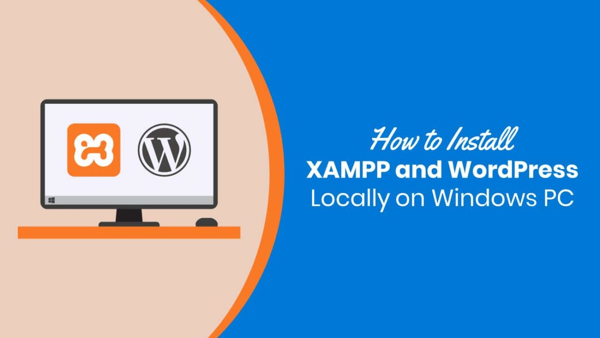 How to install XAMPP and WordPress Locally on Windows PC featured image