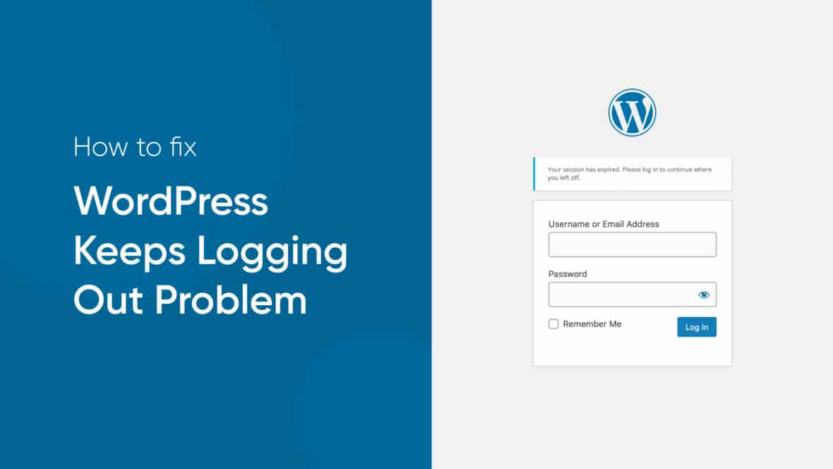 How to Fix the WordPress Keeps Logging Out Problem, featured image