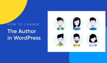 How to Change the Author in WordPress, featured image