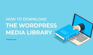 How to Download the WordPress Media Library, featured image