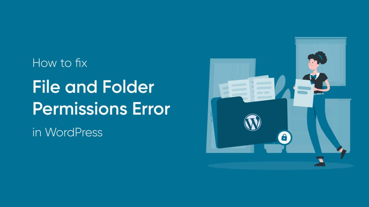How to Fix the File and Folder Permissions Error in WordPress, featured image
