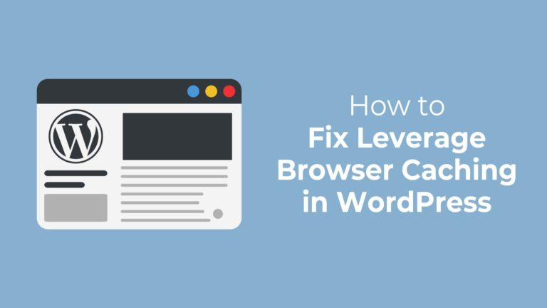 How To Fix Leverage Browser Caching In Wordpress Athemes