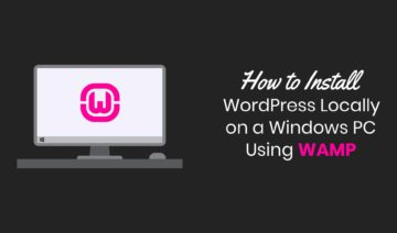 How to Install WordPress Locally on a Windows PC Using WAMP