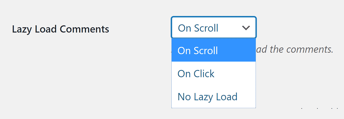 Lazy Load for Comments Options