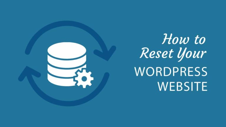 How to reset your WordPress website, featured image