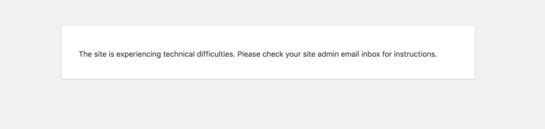 """The """"This site is experiencing technical difficulties"""" error message in WordPress."""